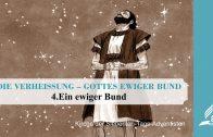 4.EIN EWIGER BUND – DIE VERHEISSUNG–GOTTES EWIGER BUND | Pastor Mag. Kurt Piesslinger