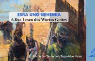 6.DAS LESEN DES WORTES GOTTES – ESRA UND NEHEMIA | Pastor Mag. Kurt Piesslinger