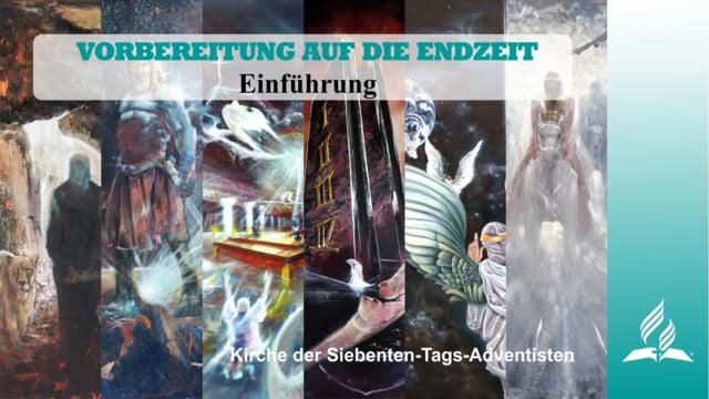 Einführung – VORBEREITUNG AUF DIE ENDZEIT | Pastor Mag. Kurt Piesslinger