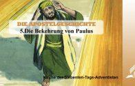 5.DIE BEKEHRUNG VON PAULUS – DIE APOSTELGESCHICHTE | Pastor Mag. Kurt Piesslinger
