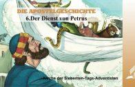 6.DER DIENST VON PETRUS – DIE APOSTELGESCHICHTE | Pastor Mag. Kurt Piesslinger