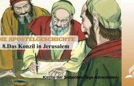 8.DAS KONZIL IN JERUSALEM – DIE APOSTELGESCHICHTE | Pastor Mag. Kurt Piesslinger