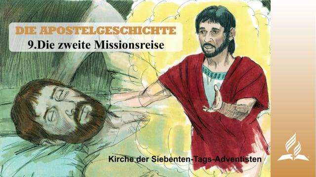 9.DIE ZWEITE MISSIONSREISE – DIE APOSTELGESCHICHTE   Pastor Mag. Kurt Piesslinger