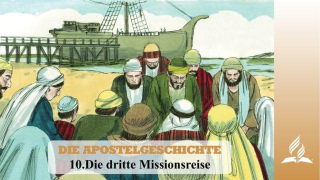 10.DIE DRITTE MISSIONSREISE – DIE APOSTELGESCHICHTE   Pastor Mag. Kurt Piesslinger