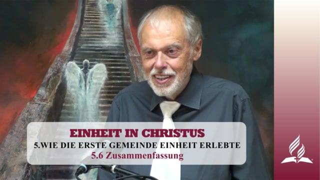 5.6 Zusammenfassung  – WIE DIE ERSTE GEMEINDE EINHEIT ERLEBTE | Pastor Mag. Kurt Piesslinger