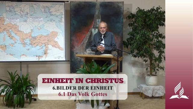 6.1 Das Volk Gottes – BILDER DER EINHEIT | Pastor Mag. Kurt Piesslinger