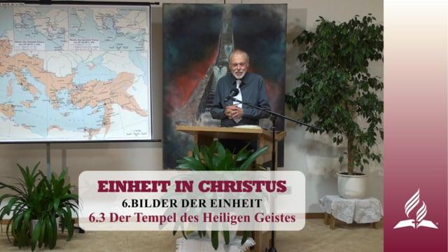 6.3 Der Tempel des Heiligen Geistes – BILDER DER EINHEIT | Pastor Mag. Kurt Piesslinger