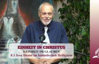 8.3 Jesu Dienst im himmlischen Heiligtum – EINHEIT IM GLAUBEN | Pastor Mag. Kurt Piesslinger
