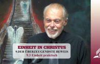 9.3 Einheit praktisch – DER ÜBERZEUGENDSTE BEWEIS | Pastor Mag. Kurt Piesslinger