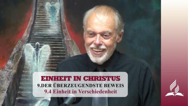 9.4 Einheit in Verschiedenheit – DER ÜBERZEUGENDSTE BEWEIS   Pastor Mag. Kurt Piesslinger