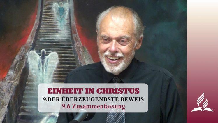 9.6 Zusammenfassung – DER ÜBERZEUGENDSTE BEWEIS   Pastor Mag. Kurt Piesslinger