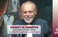 11.3 Die Botschaft des ersten Engels – EINHEIT IN ANBETUNG | Pastor Mag. Kurt Piesslinger