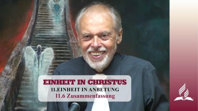 11.6 Zusammenfassung – EINHEIT IN ANBETUNG | Pastor Mag. Kurt Piesslinger