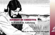11.EINHEIT IN ANBETUNG – EINHEIT IN CHRISTUS | Pastor Mag. Kurt Piesslinger