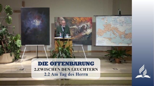 2.2 Am Tag des Herrn – ZWISCHEN DEN LEUCHTERN   Pastor Mag. Kurt Piesslinger
