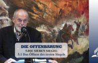 5.1 Das Öffnen des ersten Siegels – DIE SIEBEN SIEGEL | Pastor Mag. Kurt Piesslinger