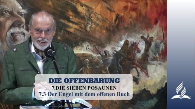 7.3 Der Engel mit dem offenen Buch – DIE SIEBEN POSAUNEN | Pastor Mag. Kurt Piesslinger