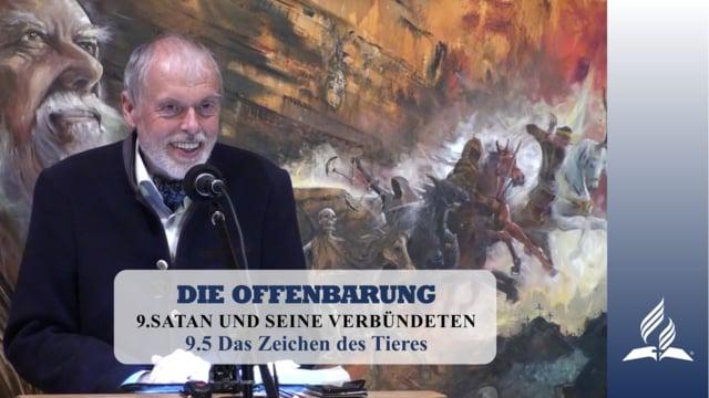 9.5 Das Zeichen des Tieres – SATAN UND SEINE VERBÜNDETEN | Pastor Mag. Kurt Piesslinger
