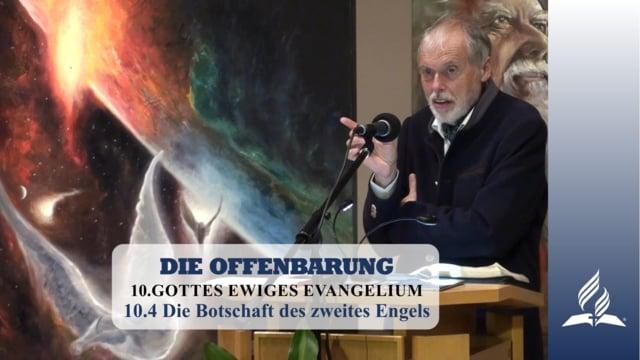10.4 Die Botschaft des zweites Engels – GOTTES EWIGES EVANGELIUM | Pastor Mag. Kurt Piesslinger
