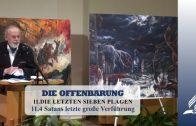 11.4 Satans letzte große Verführung – DIE LETZTEN SIEBEN PLAGEN | Pastor Mag. Kurt Piesslinger