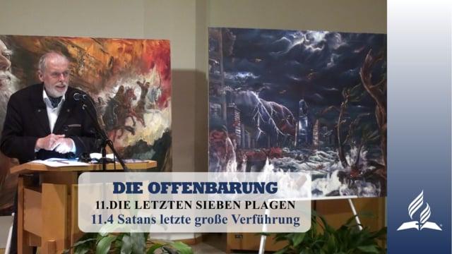 11.4 Satans letzte große Verführung – DIE LETZTEN SIEBEN PLAGEN   Pastor Mag. Kurt Piesslinger
