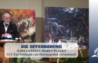 11.5 Zur Schlacht von Harmagedon versammelt – DIE LETZTEN SIEBEN PLAGEN | Pastor Mag. Kurt Piesslinger