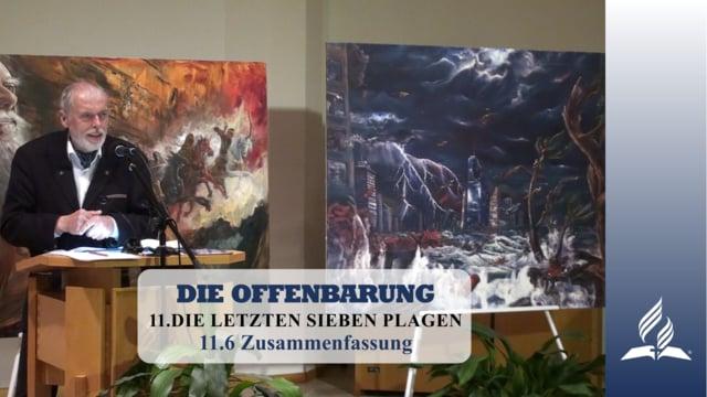 11.6 Zusammenfassung – DIE LETZTEN SIEBEN PLAGEN   Pastor Mag. Kurt Piesslinger