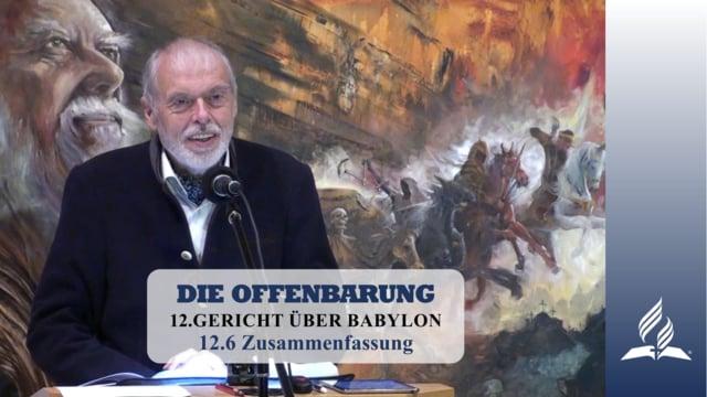12.6 Zusammenfassung – GERICHT ÜBER BABYLON | Pastor Mag. Kurt Piesslinger