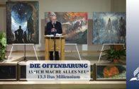 13.3 Das Millennium – ICH MACHE ALLES NEU | Pastor Mag. Kurt Piesslinger