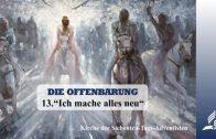 13.ICH MACHE ALLES NEU – DIE OFFENBARUNG | Pastor Mag. Kurt Piesslinger