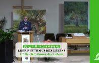 1.2 Der Rhythmus des Lebens – DER RHYTHMUS DES LEBENS | Pastor Mag. Kurt Piesslinger