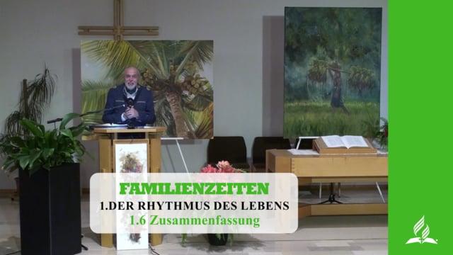 1.6 Zusammenfassung – DER RHYTHMUS DES LEBENS | Pastor Mag. Kurt Piesslinger