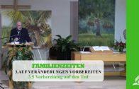 3.5 Vorbereitung auf den Tod – AUF VERÄNDERUNGEN VORBEREITET | Pastor Mag. Kurt Piesslinger