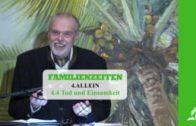 4.4 Tod und Einsamkeit – ALLEIN | Pastor Mag. Kurt Piesslinger