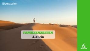 4.ALLEIN – FAMILIENZEITEN | Pastor Mag. Kurt Piesslinger