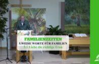 5.1 Liebe die richtige Frau – WEISE WORTE FÜR FAMILIEN | Pastor Mag. Kurt Piesslinger