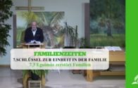 7.3 Egoimus zerstört Familien – SCHLÜSSEL ZUR EINHEIT IN DER FAMILIE | Pastor Mag. Kurt Piesslinger