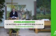 7.6 Zusammenfassung – SCHLÜSSEL ZUR EINHEIT IN DER FAMILIE | Pastor Mag. Kurt Piesslinger