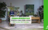 9.5 Verlust des Lebens – ZEITEN DES VERLUSTES | Pastor Mag. Kurt Piesslinger