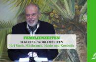 10.4 Streit, Missbrauch, Macht und Kontrolle – KLEINE PROBLEMZEITEN | Pastor Mag. Kurt Piesslinger