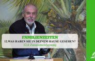 12.6 Zusammenfassung – WAS HABEN SIE IN DEINEM HAUSE GESEHEN? | Pastor Mag. Kurt Piesslinger