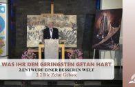 2.2 Die Zehn Gebote – ENTWURF EINER BESSEREN WELT | Pastor Mag. Kurt Piesslinger