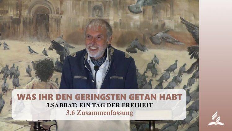 3.6 Zusammenfassung – SABBAT: EIN TAG DER FREIHEIT   Pastor Mag. Kurt Piesslinger