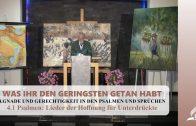 4.1 Psalmen: Lieder der Hoffnung für Unterdrückte – GNADE UND GERECHTIGKEIT IN DEN PSALMEN UND SPRÜCHEN | Pastor Mag. Kurt Piesslinger