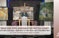 4.3 Das Versprechen eines Königs – GNADE UND GERECHTIGKEIT IN DEN PSALMEN UND SPRÜCHEN | Pastor Mag. Kurt Piesslinger
