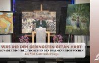 4.4 Mit Gott unterwegs – GNADE UND GERECHTIGKEIT IN DEN PSALMEN UND SPRÜCHEN | Pastor Mag. Kurt Piesslinger