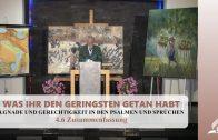 4.6 Zusammenfassung – GNADE UND GERECHTIGKEIT IN DEN PSALMEN UND SPRÜCHEN | Pastor Mag. Kurt Piesslinger