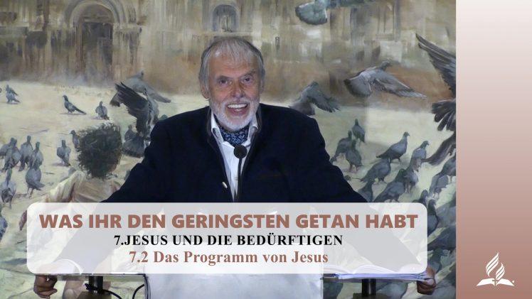 7.2 Das Programm von Jesus – JESUS UND DIE BEDÜRFTIGEN | Pastor Mag. Kurt Piesslinger