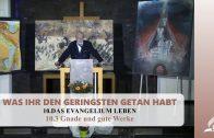 10.3 Gnade und gute Werke – DAS EVANGELIUM LEBEN | Pastor Mag. Kurt Piesslinger