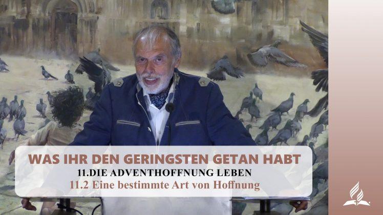 11.2 Eine bestimmte Art von Hoffnung – DIE ADVENTHOFFNUNG LEBEN | Pastor Mag. Kurt Piesslinger